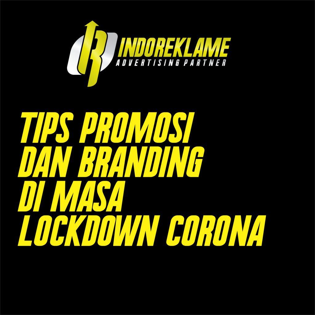 Promosi dan branding di masa lockdown