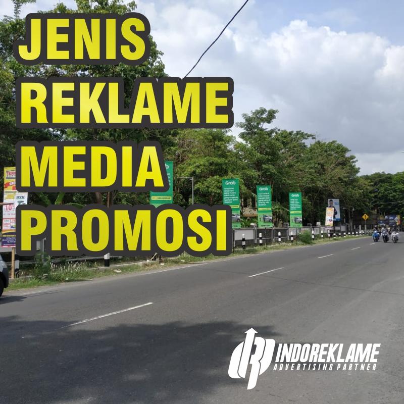 Jenis Reklame Untuk Media Promosi