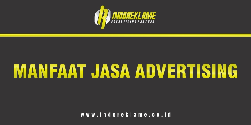 Manfaat Jasa Advertising di Jogja