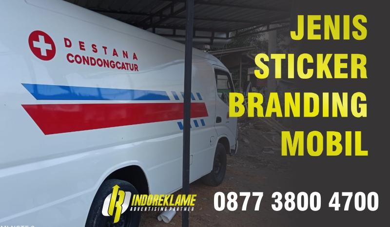 Jenis Sticker Branding Mobil